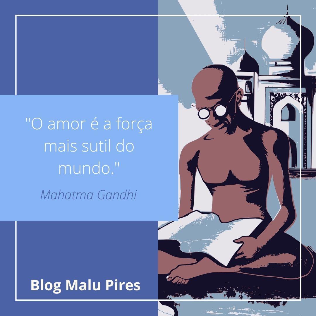Imagem mostra frases de Mahatma Gandhi